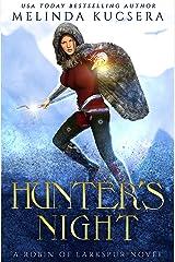 Hunter's Night (Robin of Larkspur Book 1) Kindle Edition