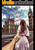 Em Busca DE Um Sonho (Os Sonhadores Livro 1)