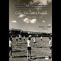 Memórias dos Pioneiros: Colégio Notre Dame de Campinas (1961 a 1964)