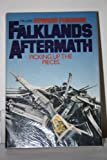 Falklands Aftermath: Picking up the Pieces