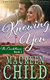 Knowing You (Candellanos Book 2)