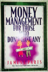 Money Management for Those Who Don't Have Any Hardcover