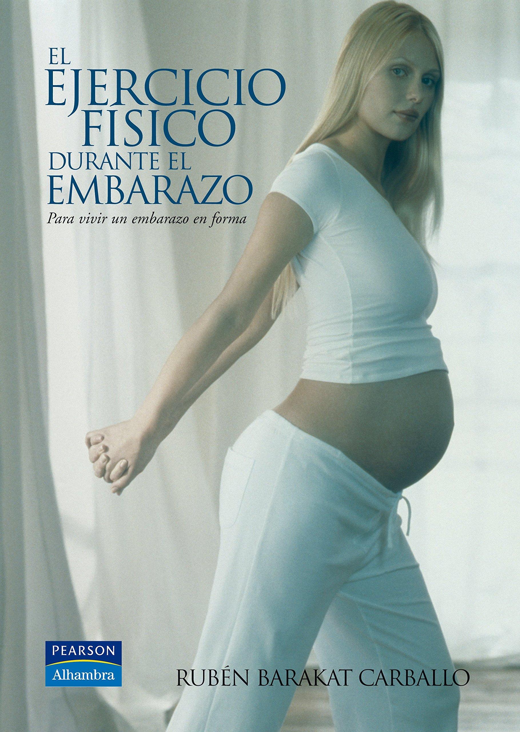 El Ejercicio Fisico Durante El Embarazo: RUBEN BARAKAT ...