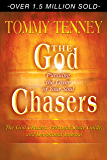 The God Chasers Expanded Ed.: Pursuing the Lover of Your Soul