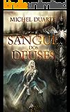 Sangue dos deuses: (Sangue dos deuses #1) (Portuguese Edition)