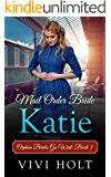 Mail Order Bride: Katie (Orphan Brides Go West Book 3)
