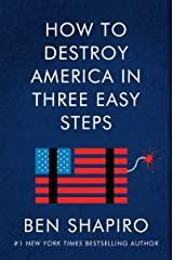 How to Destroy America in Three Easy Steps Kindle Edition