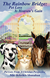 The Rainbow Bridge: Pet Loss Is Heaven's Gain