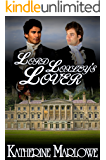 Lord Loxley's Lover: M/M Regency Romance