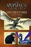 Les créatures: Guide cinéma