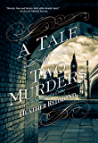A Tale of Two Murders (A Dickens of a Crime Book 1)