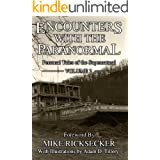 Encounters With The Paranormal: Volume 2: Personal Tales of the Supernatural