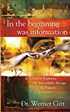 IN THE BEGINNING WAS INFORMATION PB