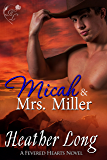 Micah & Mrs. Miller (Fevered Hearts Book 3)