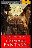 L'Appel des Illustres: Le Sang des Princes, T1