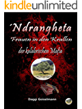 ´Ndrangheta: Frauen in den Krallen der kalabrischen Mafia