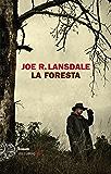 La foresta (Einaudi. Stile libero big)