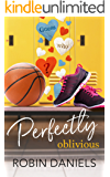 Perfectly Oblivious (The Perfect Series Book 1) (English Edition)
