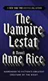 The Vampire Lestat (The Vampire Chronicles, Book 2)