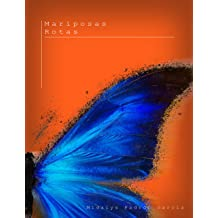 Mariposas Rotas (Spanish Edition) Aug 19, 2016