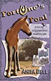 Fortune's Foal: The TRUE Story of a City Girl and a Little Horse Who Made History Together