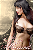 Hunted: A Sultry Retelling of Beauty and the Beast (An Adult Fairy Tale Novel)