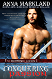Conquering Passion (The Montbryce Legacy Medieval Romance Book 1)