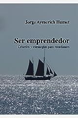 Ser emprendedor: Estrategias para estudiantes (Spanish Edition) Kindle Edition