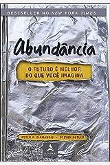 Abundância: o Futuro é Melhor do que Você Imagina Paperback