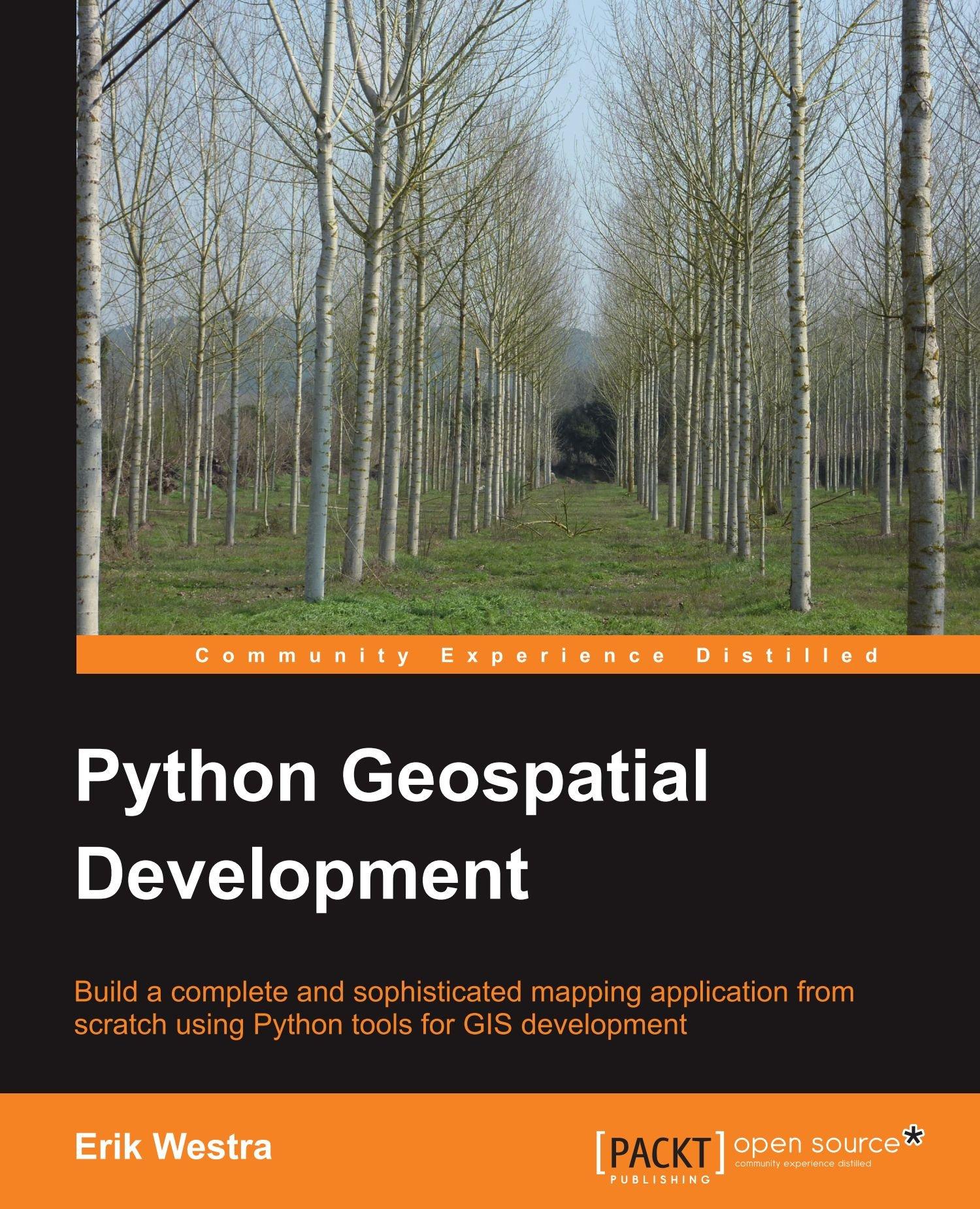 Read Online Python Geospatial Development pdf epub