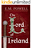 The Lord of Ireland (The Fifth Knight Series Book 3)