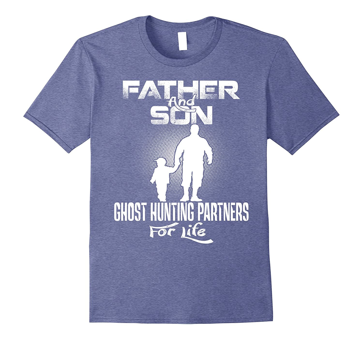 8e8ae81c Father and son Ghost hunting Partners For Life T shirts – Hntee.com