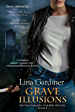 Grave Illusions (Jess Vandermire, Vampire Hunter Book 1)