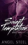 Sweet Temptation (Sweet Series Book 1)