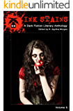 Ink Stains, Volume 5: A Dark Fiction Literary Anthology