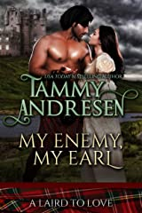 My Enemy, My Earl: Scottish Historical Romance (A Laird to Love Book 1) Kindle Edition