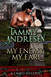 My Enemy, My Earl: Scottish Historical Romance (A Laird to Love Book 1)