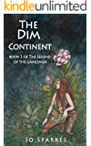 The Dim Continent: Series Finale (The Legend of the Gamesmen Book 3)