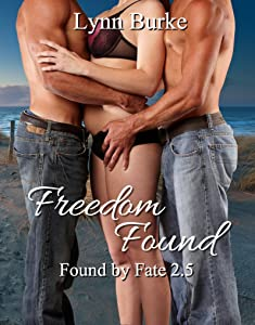 Freedom Found (Found By Fate Book 3)