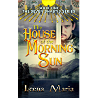 The House of the Morning Sun (The Seven Shabtis Book 1)