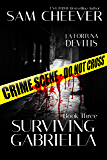Surviving Gabriella (La Fortuna DeVitis Book 3)