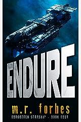 Endure (Forgotten Starship Book 4) Kindle Edition