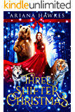 Three Shifter Christmas: Shifter Holiday Romance