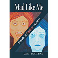 Mad Like Me: Travels in Bipolar Country