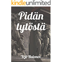 Pidän tytöstä (Finnish Edition)