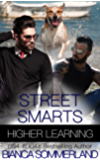 Street Smarts (Higher Learning Book 2)
