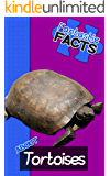 Fantastic Facts About Tortoises: Illustrated Fun Learning For Kids