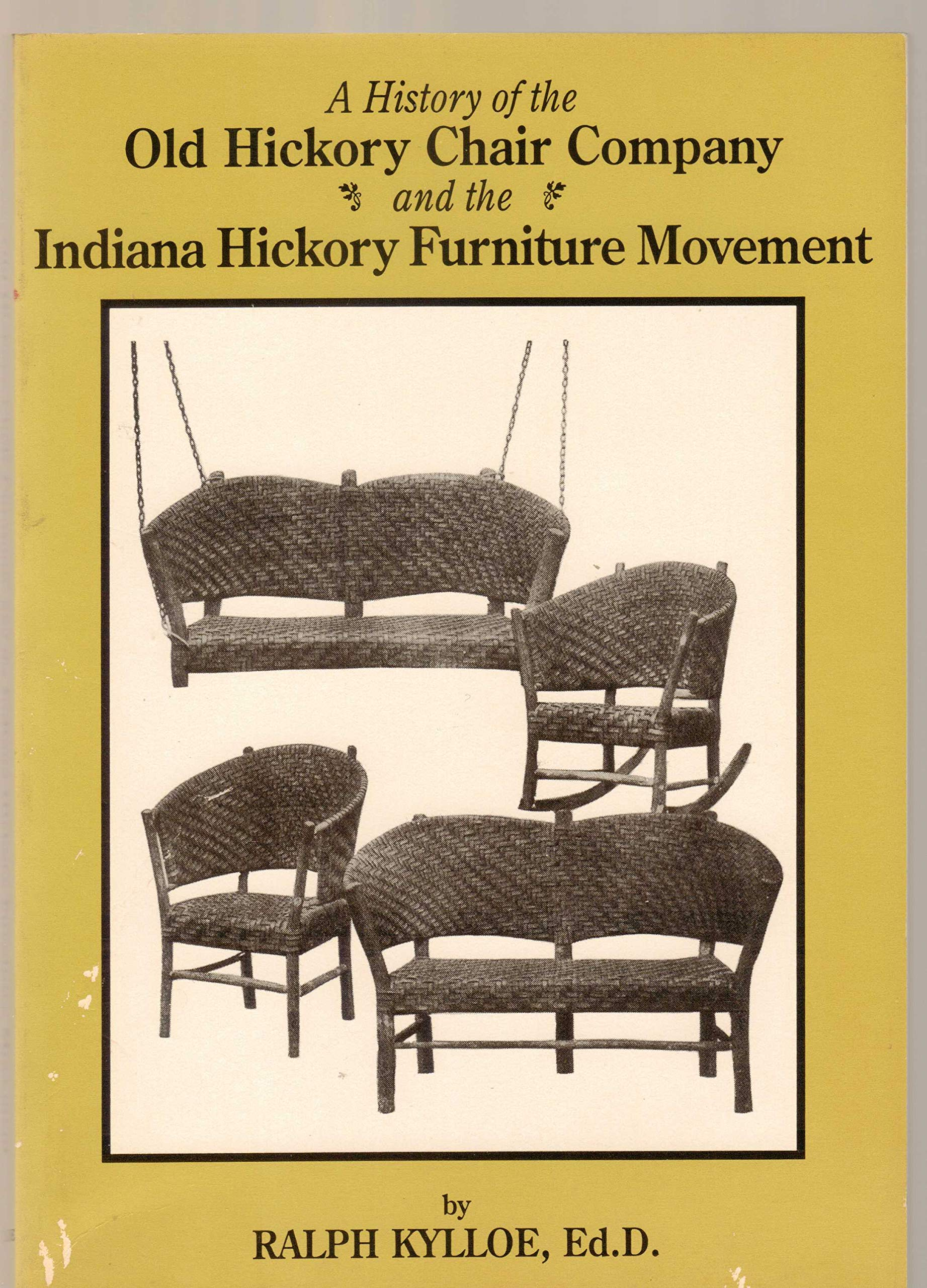 A history of the Old Hickory Chair Company and the Indiana ...