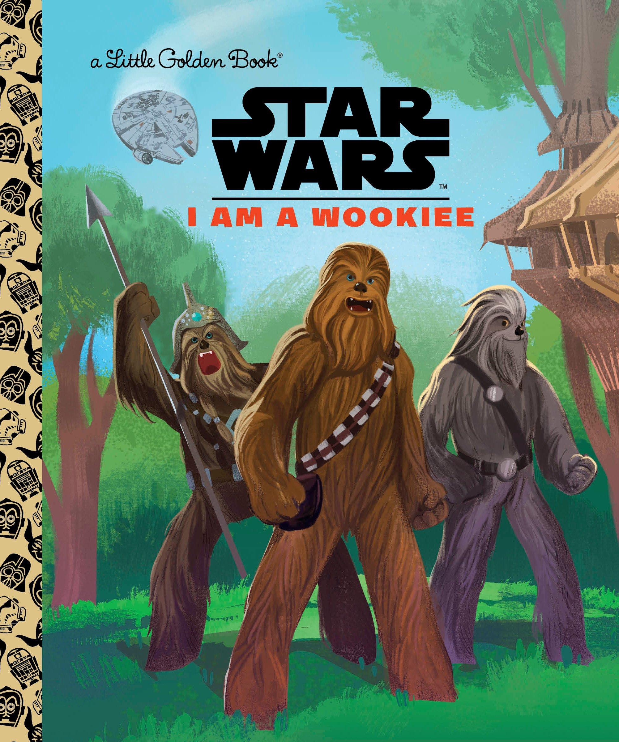 I Am a Wookiee (Star Wars) (Little Golden Book): Golden Books:  9780736437967: Amazon.com: Books