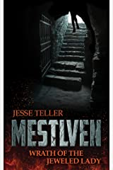 Mestlven: Wrath of the Jeweled Lady Kindle Edition
